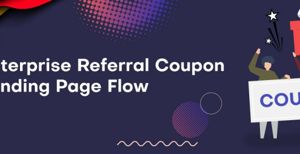 Enterprise-Referral-Coupon-Landing-Page-Flow-banner (1)