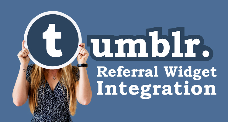 Tumblr-Referral-Widget-Integration