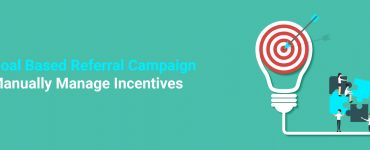 Goal-Based-Referral-Campaign---Manually-Manage-Incentives-banner