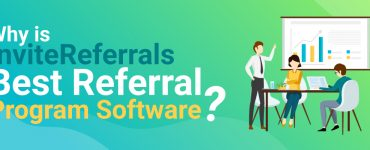 Why-is-InviteReferrals-best-referral-program-software