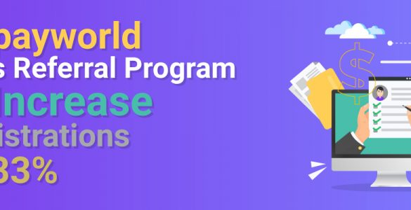 Mypayworld-uses-referral-program-to-increase-registrations-by-33%-banner