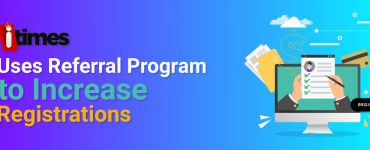 Itimes-uses-referral-program-to-increase-registrations-banner