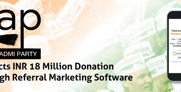 Aam-Aadmi-Party-collects-INR-18-Million-donation-through-Referral-marketing-software-banner