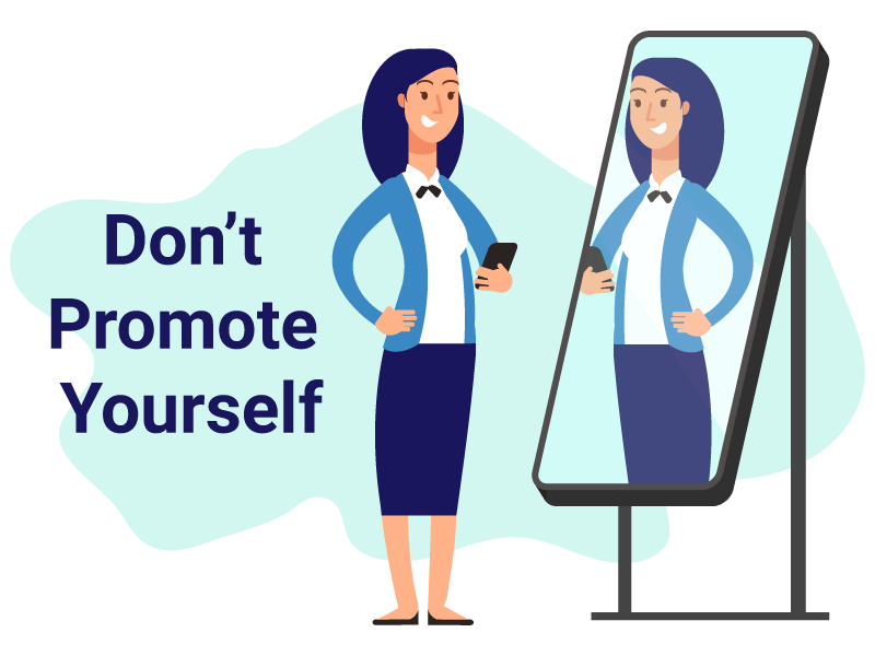 don't promote yourself