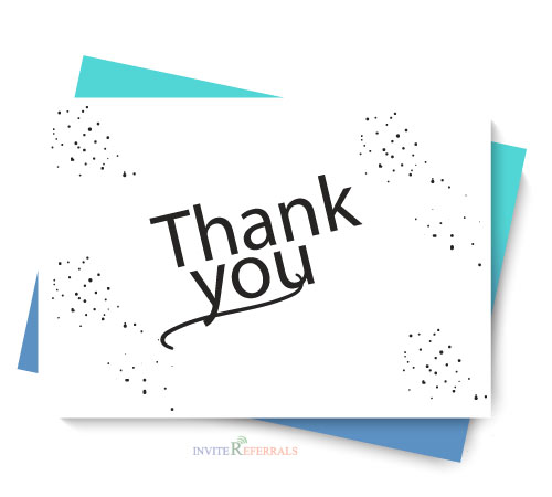 Acknowledge and thank those in your business referral network